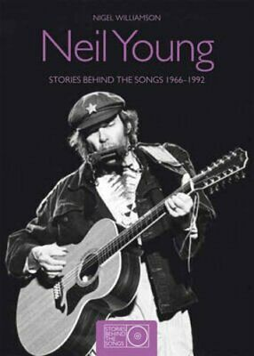 Neil Young: Stories Behind the Songs by Williamson, Nigel Paperback Book The