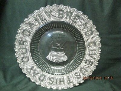"""Pressed Glass Early American Give Us This Day Our Daily Bread 10"""" Plate #252"""