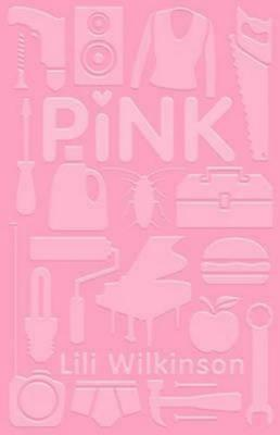 NEW Pink By Lili Wilkinson Paperback Free Shipping