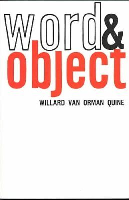 Word and Object by Willard Van Orman Quine (Paperback, 1960)
