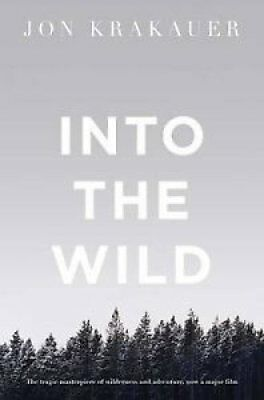 Into the Wild by Jon Krakauer 9780330351690 (Paperback, 1997)