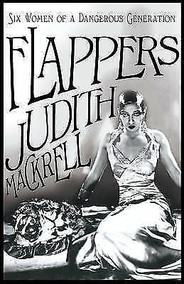 Flappers by Judith Mackrell (Paperback)