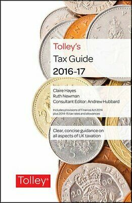 Tolley's Tax Guide 2016-17 by Newman, Ruth Book The Cheap Fast Free Post