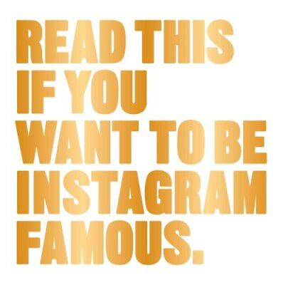 Read This if You Want to Be Instagram Famous by Henry Carroll (Paperback, 2017)