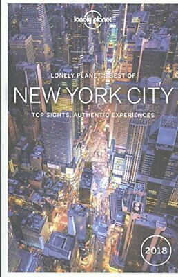 Lonely Planet Best of New York City 2018 (Travel Guide) by Grosberg, Michael The