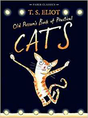 Old Possum's Book of Practical Cats: with illustrations by Rebecca Ashdown (Fabe