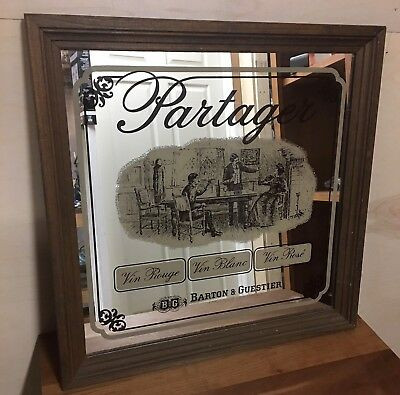 Vintage B&G BARTON AND GUESTIER PARTAGER FRENCH WINE MIRROR SIGN