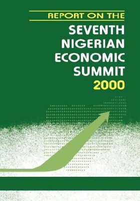 Report on the Seventh Nigerian Economic Summit 2000: the Making of a Judge By K