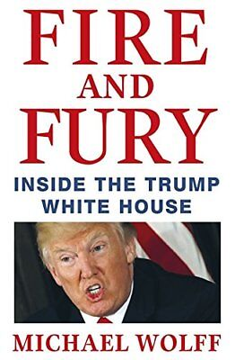 Donald Trump Fire and Fury Hardback Book Michael Wolff