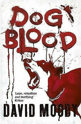 Dog Blood by David Moody (Paperback)