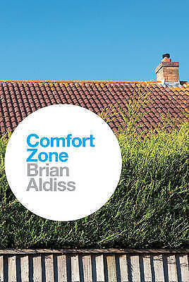 Comfort Zone by Brian Aldiss (Paperback)
