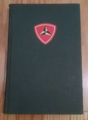 WWII USMC 3rd Marine Division Unit History Book - 1st Edition 1948 - WW2