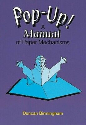 Pop-up!: Manual of Paper Mechanisms by Birmingham, Duncan Paperback Book The