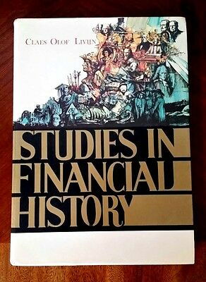 Studies in Financial History By: Claes-Olaf Livijn Hardcover 1971