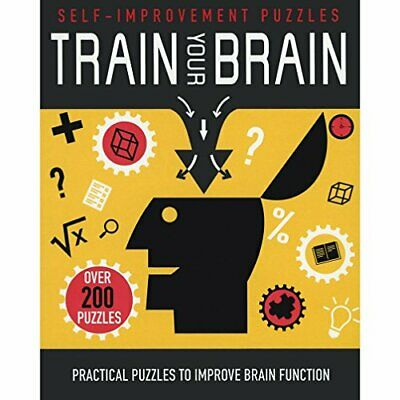 Train Your Brain: Practical Puzzles to Improve Brain Fu... by Parragon Books Ltd