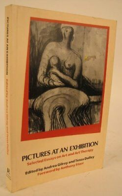 Pictures at an Exhibition: Selected Essays on Art and Art Therapy Paperback Book