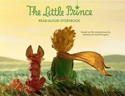 NEW The Little Prince Read-Aloud Storybook By Antoine De Saint-Exupery Hardcover
