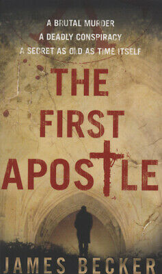 The first apostle by James Becker (Paperback)