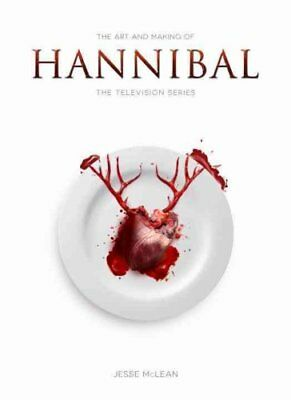 The Art and Making of Hannibal The Television Series 9781783295753