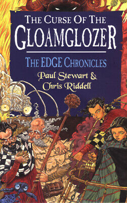 The edge chronicles: The curse of the Gloamglozer by Paul Stewart (Paperback)