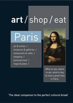Art/shop/eat: Paris by Delia Gray-Durant (Paperback) FREE Shipping, Save £s