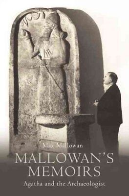 Mallowan's Memoirs: Agatha and the Archaeologist by Max Mallowan (Paperback,...