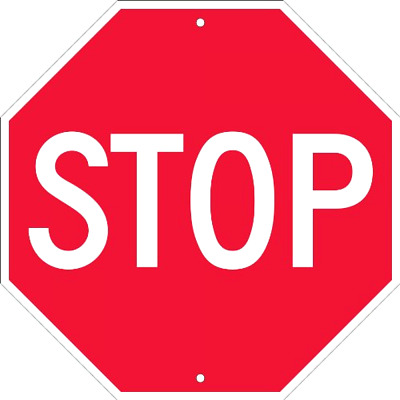 """Stop Signage 18x18"""" Plastic Holes Bright Red Not Fade UV Resistant Sturdy Safety"""