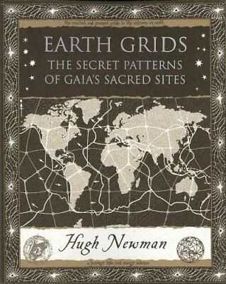Earth Grids The Secret Patterns of Gaia's Sacred Sites 9781904263647