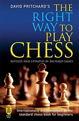 The Right Way to Play Chess, David Brine Pritchard, New condition, Book