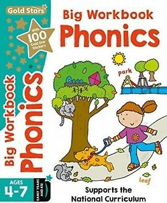 Gold Stars Big Workbook Phonics Ages 4-7 Early Years And KS1 (Key Stage 1)
