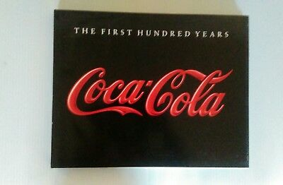 The First Hundred Years Of Coca'cola