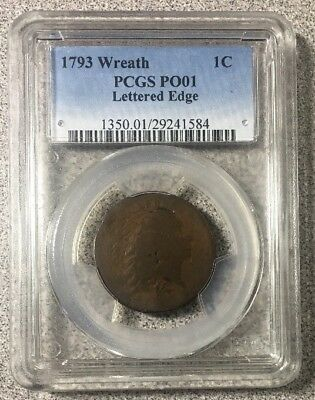 1793 Wreath 1C PCGS PO01 Lettered Edge