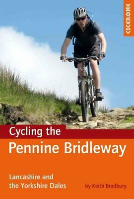 Cycling the Pennine Bridleway Lancashire and the Yorkshire Dales 9781852846558