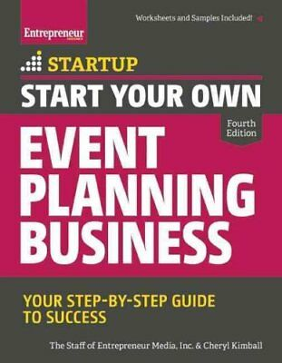 Start Your Own Event Planning Business Your Step-By-Step Guide ... 9781599185620