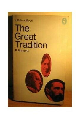 The Great Tradition (Pelican) by Leavis, F.R. Paperback Book The Fast Free
