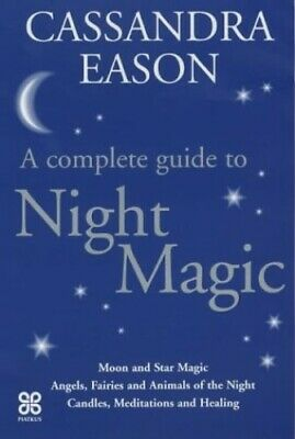 Night Magic: A complete guide to...[Moon and St... by Eason, Cassandra Paperback