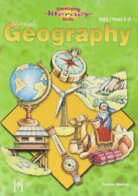 Developing Literacy Through Geography: KS1 - Year... by Frances Mackay Paperback