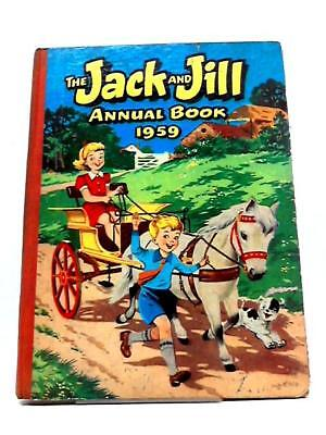 The Jack And Jill Annual Book 1959 (No Author - 1959) (ID:02531)