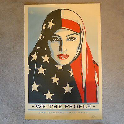 Shepard Fairey We the People - ARE GREATER THAN FEAR Original Siebdruck Handsign