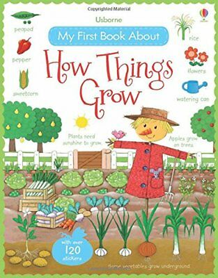 My First Book About How Things Grow (My First Books), Felicity Brooks, New condi