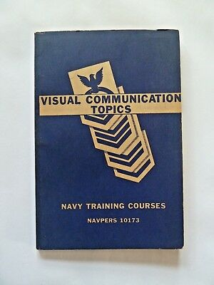 Navy Training Course Book NAVPERS 10173: VISUAL COMMUNICATION TOPICS Manual 1946
