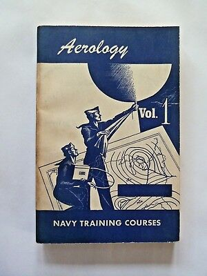 Navy Training Course Book NAVPERS 10361: AEROLOGY VOL 1 Manual 1944