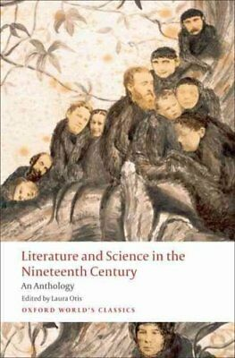 Literature and Science in the Nineteenth Century An Anthology 9780199554652