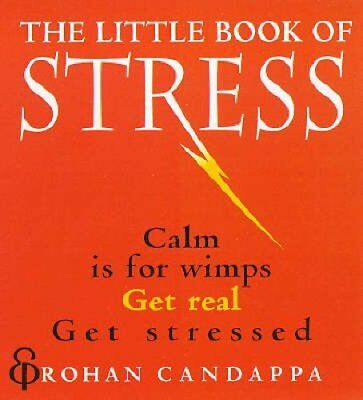 The Little Book Of Stress by Rohan Candappa 9780091865856 (Paperback, 1998)