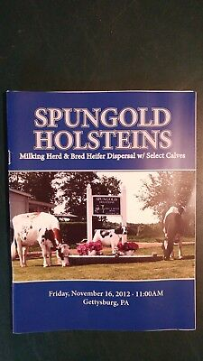 Spungold Farm Holstein Dispersal Sale Catalog 2012 Gettysburg Pa