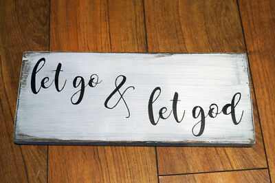 LET GO & LET GOD - Rustic Wood Sign Distressed White Decor Farmhouse Style