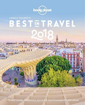 Lonely Planet's Best in Travel 2018 by Lonely Planet Book The Cheap Fast Free