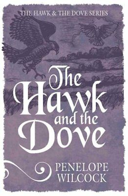 The Hawk and the Dove by Penelope Wilcock 9781782641391 (Paperback, 2015)