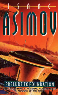 Prelude to Foundation (The Foundation Series), Isaac Asimov, Used; Good Book
