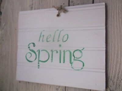 Primitive Beadboard style HELLO SPRING wood sign Vintage look Farmhouse old time